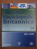 Anticariat: Dictionar Enciclopedic Britannica, DEC-DOM, nr. 14