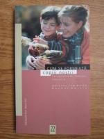 Anticariat: Dorothy Law Nolte, Rachel Harris - Cum se formeaza copiii nostri