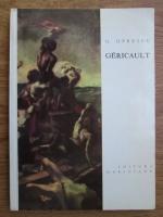 Anticariat: George Oprescu - Theodore Gericault