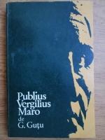 Anticariat: Gheorghe Gutu - Publius Vergilius Maro