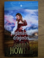 Anticariat: Hannah Howell - Legamantul dragostei