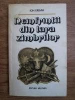 Ion Eremia - Neinfrantii din tara zimbrilor