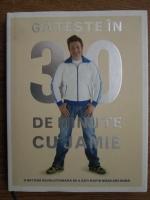 Jamie Oliver - Gateste in 30 de minute cu Jamie