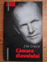 Anticariat: Jim Crace - Camara diavolului