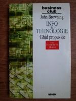 Anticariat: John Browning - Info si tehnologie, ghid propus de The Economist Books
