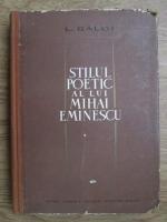 Anticariat: L. Galdi - Stilul poetic a lui Mihai Eminescu