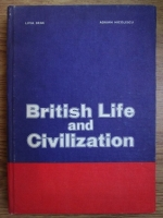 Anticariat: Livia Deac, Adrian Nicolescu - British life and civilization