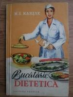 Anticariat: M. S. Marsak - Bucatarie dietetica