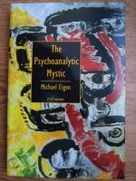 Michael Eigen - The psychoanalytic mystic
