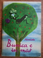 Mira Lobe - Bunica e in mar (ilustratii de Susi Weigel)