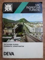 Octavian Floca, Clemente Constantin - Deva