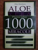 Anticariat: Oltea Mutulescu - Aloe vera. Planta celor 1000 de miracole