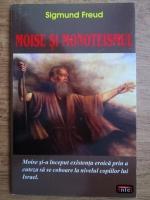 Sigmund Freud - Moise si monoteismul