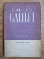 Anticariat: Stefan Balan - Galileo Galilei