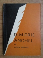Anticariat: Teodor Virgolici - Dimitrie Anghel