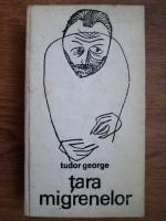 Anticariat: Tudor George - Tara migrenelor