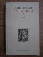 Anticariat: Vasile Nicolescu - Starea lirica (volumul 2)