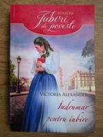 Anticariat: Victoria Alexander - Indrumar pentru iubire
