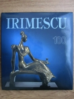 Anticariat: Alexandru Cebuc - Irimescu, 100 de ani