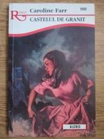 Caroline Farr - Castelul de granit