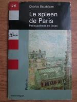Charles Baudelaire - Le spleen de Paris. Petits poemes en prose