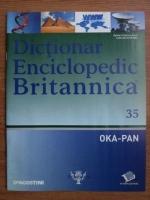 Anticariat: Dictionar Enciclopedic Britannica, OKA-PAN, nr. 35