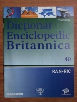 Anticariat: Dictionar Enciclopedic Britannica, RAN-RIC, nr. 40