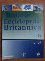 Anticariat: Dictionar Enciclopedic Britannica, TIL-TUR, nr. 48