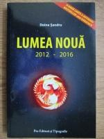 Anticariat: Doina Sandru - Lumea noua 2012-2016