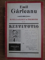 Emil Garleanu - Nuvele, schite, insemnari (volumul 2)