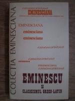 Eminescu si clasicismul greco-latin. Studii si articole