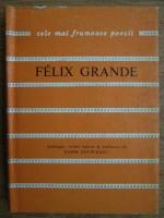 Anticariat: Felix Grande (Cele mai frumoase poezii)