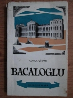 Anticariat: Florica Cimpan - Bacaloglu