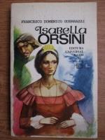 Anticariat: Francesco Domenico Guerrazzi - Isabella Orsini