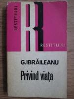 Anticariat: Garabet Ibraileanu - Privind viata