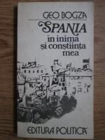 Anticariat: Geo Bogza - Spania in inima si constiinta mea