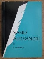 Anticariat: George Calinescu - Vasile Alecsandri