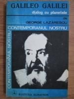 Anticariat: George Lazarescu - Galileo Galilei, dialog cu planetele