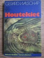 Anticariat: Gerard Walschap - Houtekiet
