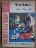 Anticariat: Ion Larian Postolache, Charlotte Filitti - Mahabharata. Nala si Damayanti