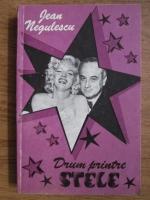 Jean Negulescu - Drum printre stele