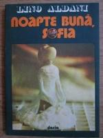 Lino Aldani - Noapte buna, Sofia