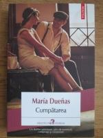 Anticariat: Maria Duenas - Cumpatarea