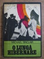 Anticariat: Michael Sinclair - O lunga hibernare