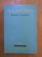 Miguel Angel Asturias - Domnul presedinte