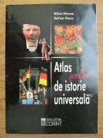 Anticariat: Mihai Manea, Adrian Pascu - Atlas scolar de istorie universala