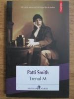 Patti Smith - Trenul M