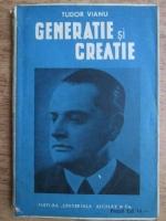 Anticariat: Tudor Vianu - Generatie si creatie (circa 1930)