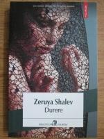 Anticariat: Zeruya Shalev - Durere