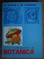 Anticariat: A. Ionica, I. R. Ciobanu - Compendiu de botanica